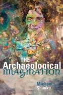 The archaeological imagination. 9781598743623