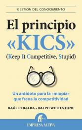 El principio «KICS» (Keep It Competitive, Stupid). 9788492452934