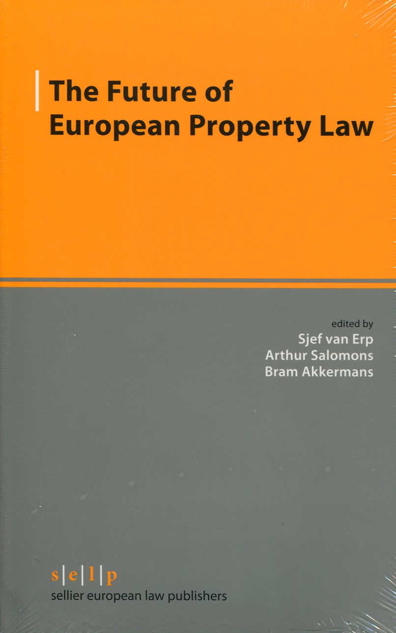 The future of European Property Law. 9783866531727