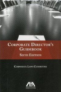 Corporate director's guide book. 9781616328740