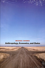Anthropology, economics, and choice. 9780292729025