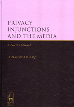 Privacy injunctions and the media. 9781849462846