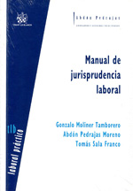 Manual de jurisprudencia laboral. 9788490045398