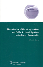 Liberalization of electricity markets and public service obligations in the energy community. 9789041138491