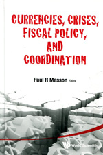 Currencies, crises, fiscal policy, and coordination. 9789814350150