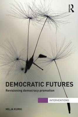 Democratic futures. 9780415690348