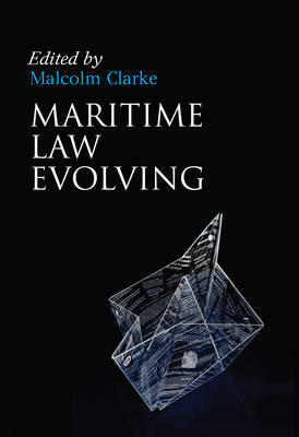 Maritime Law evolving. 9781849463997