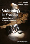 Archaeology in practice. 9780470657164