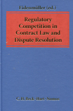 Regulatory competition in contract Law and dispute resolution. 9781849464857