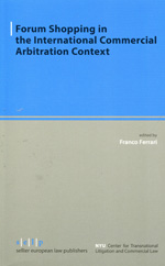 Forum shopping in the international commercial arbitration context. 9783866532632