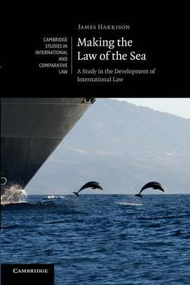 Making the Law of the sea. 9781107668737