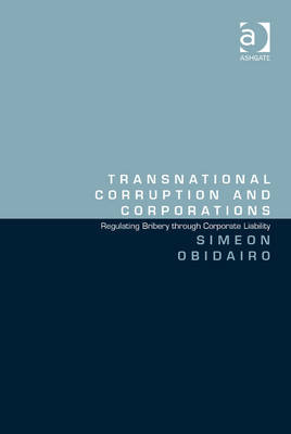 Transnational corruption and corporations. 9781409455202