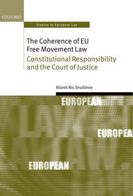 The coherence of EU free movement Law. 9780199592951