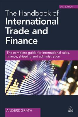 The handbook of international trade and finance. 9780749469542