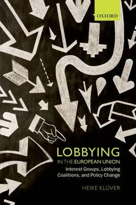 Lobbying in the European Union. 9780199657445