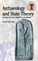 Archaeology and State Theory. 9780715636336