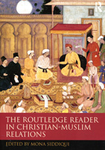 The Routledge reader in christian-muslim relations. 9780415685566