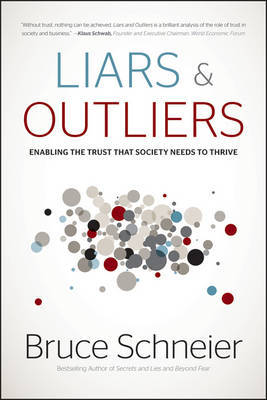 Liars and outliers. 9781118143308