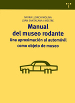 Manual del museo rodante. 9788497046695