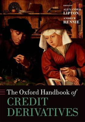 The Oxford handbook of credit derivatives. 9780199669486