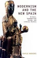 Modernism and the New Spain. 9780199914975