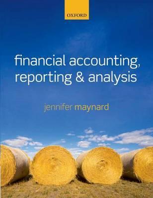 Financial accounting, reporting, and analysis. 9780199606054