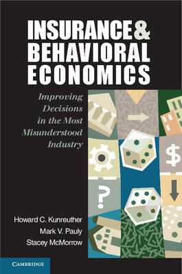 Insurance and behavioral economics. 9780521608268