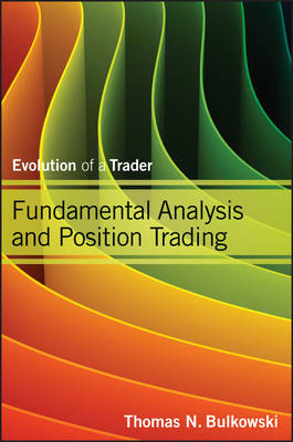 Fundamental analysis and position trading. 9781118464205