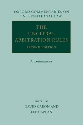 The UNCITRAL arbitration rules. 9780199696307