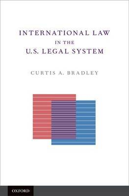 International Law in the U.S. legal system. 9780195328592