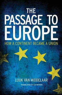 The passage to Europe. 9780300181128