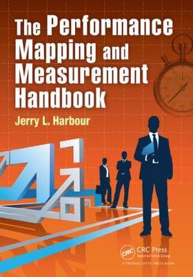 The performance mapping and measurement handbook. 9781466571341