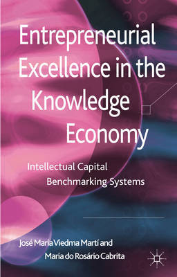 Entrepreneurial excellence in the knowledge economy. 9781137024060