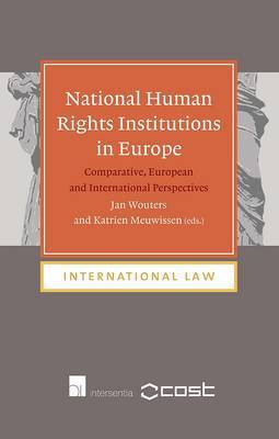 National human rights institutions in Europe. 9781780681146