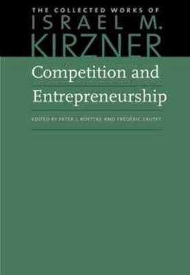 Competition and entrepreneurship. 9780865978461