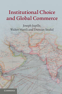 Institutional choice and global commerce. 9781107645929