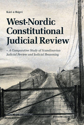 West-Nordic constitutional judicial review. 9788757429152