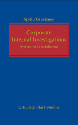 Corporate internal investigations. 9781849464840
