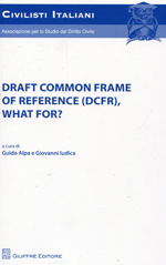 Draft common frame of reference (DCFR), what for?. 9788814180538