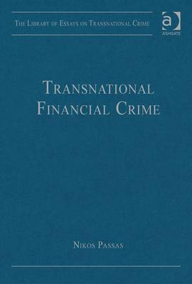 Transnational financial crime. 9781409448884