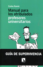 Manual para los atribulados profesores universitarios