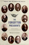 The forgotten Presidents. 9780199389988