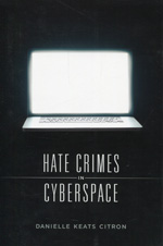 Hate crimes in cyberspace