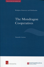 The Mondragon cooperatives. 9781780682518
