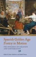 Spanish Golden Age poetry in montion. 9781855662841