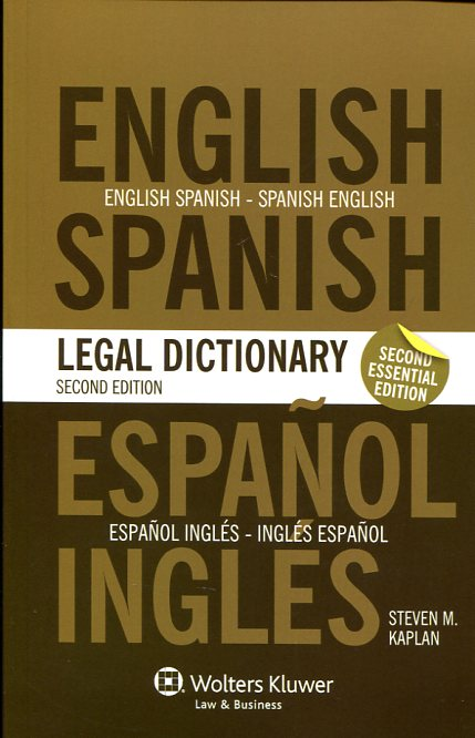 Essential English/Spanish and Spanish/English legal dictionary