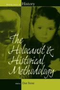 The Holocaust and historical methodology. 9781782386780