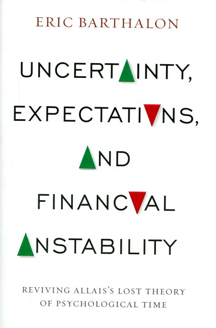 Uncertainty, expectations, and financial instability. 9780231166287