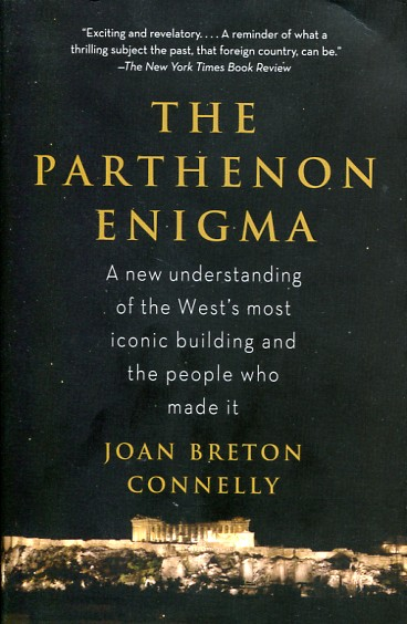 The Parthenon enigma. 9780307476593