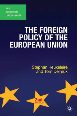 The foreign policy of the European Union. 9781137025746
